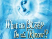 What The Bleep Do We Know?! Synopsis &amp; Movie Info - Movie Trailers ...
