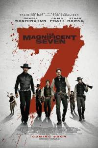 THE MAGNIFICENT SEVEN (2016) is a remake I can actually get behind…