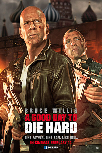 A GOOD DAY TO DIE HARD <span>(2013)</span> artwork