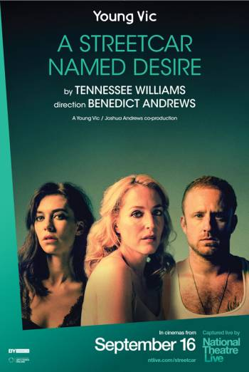 National Theatre Live A Streetcar Named Desire British Board Of