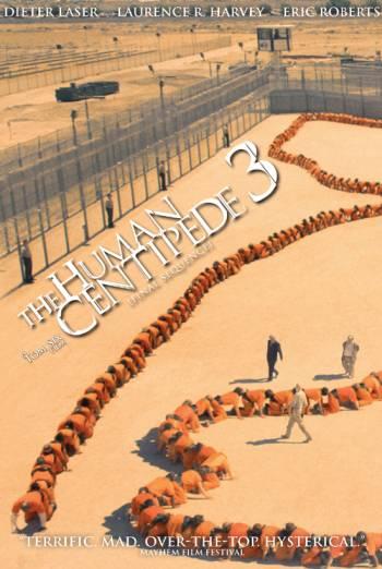 THE HUMAN CENTIPEDE III (FINAL SEQUENCE) artwork