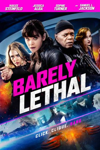 BARELY LETHAL <span>(2015)</span> artwork
