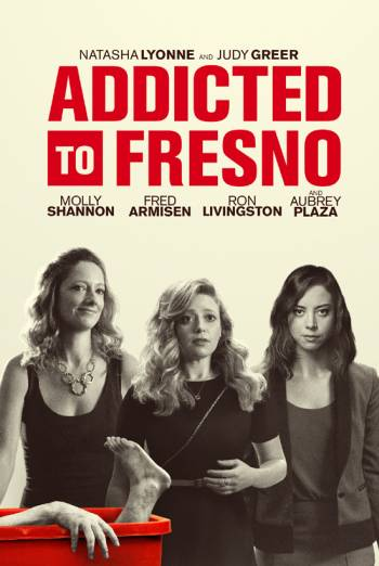 ADDICTED TO FRESNO <span>(2015)</span> artwork