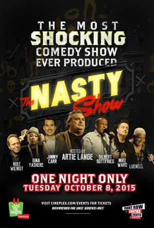 Just for Laughs Presents: The Nasty Show
