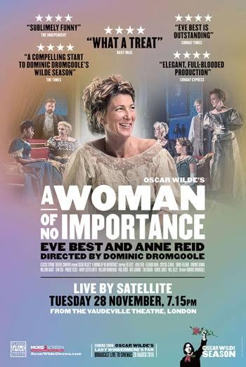Oscar Wilde LIVE: A Woman of No Importance (I)