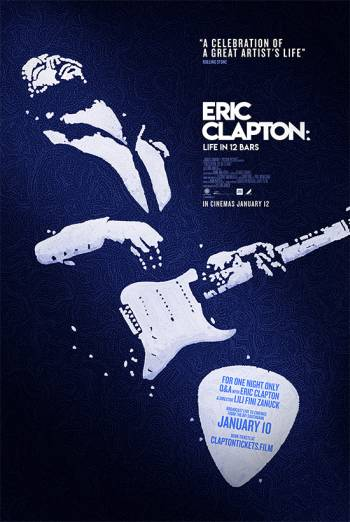 ERIC CLAPTON: LIFE IN 12 BARS <span>(2017)</span> artwork