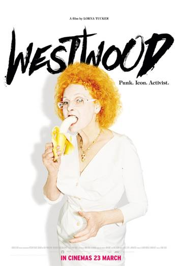 WESTWOOD: PUNK, ICON, ACTIVIST artwork