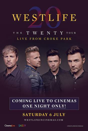 WESTLIFE THE TWENTY TOUR LIVE FROM CROKE PARK <span>(2019)</span> artwork
