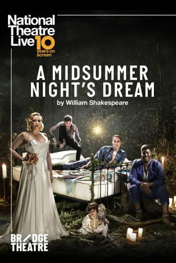 NATIONAL THEATRE LIVE: A MIDSUMMER NIGHT'S DREAM artwork