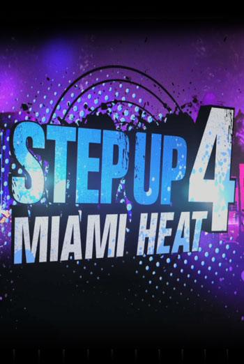 STEP UP 4 - MIAMI HEAT <span>[2D]</span> artwork