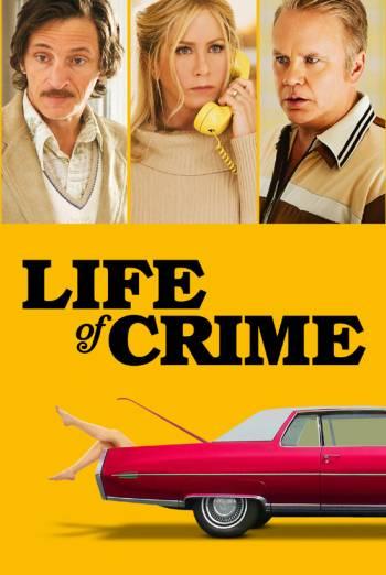 LIFE OF CRIME artwork