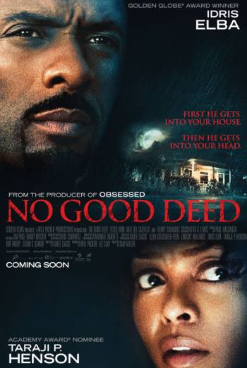 NO GOOD DEED <span>[Domestic Trailer 1 Revised - On Blu-ray &amp; DVD]</span> artwork