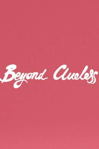 BEYOND CLUELESS <span>(2014)</span> artwork