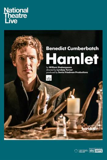 NT Live: Hamlet with Benedict Cumberbatch (Encore)