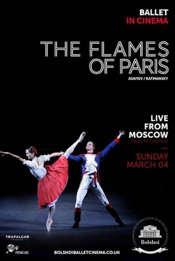 Bolshoi Ballet - The Flames of Paris