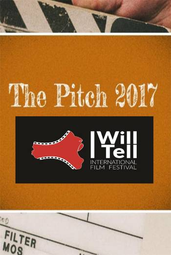 Film Pitch - I Will Tell Festival