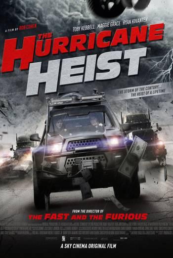THE HURRICANE HEIST <span>(2018)</span> artwork