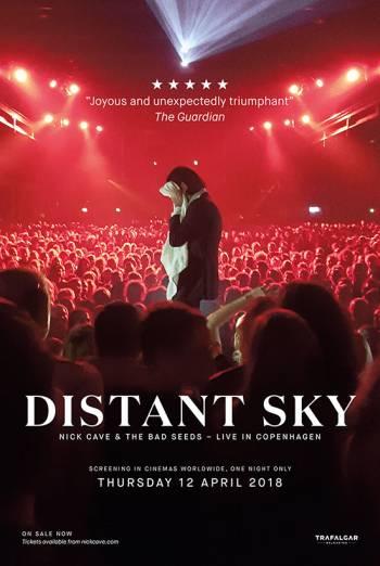 DISTANT SKY - NICK CAVE & THE BAD SEEDS LIVE IN COPENHAGEN artwork