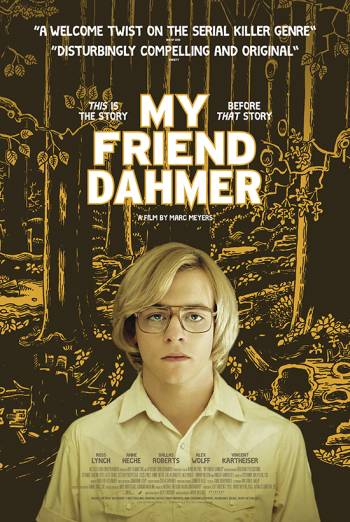 MY FRIEND DAHMER <span>[Trailer]</span> artwork