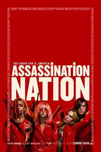 ASSASSINATION NATION <span>(2018)</span> artwork