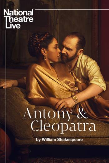National Theatre Live: Antony & Cleopatra Encore