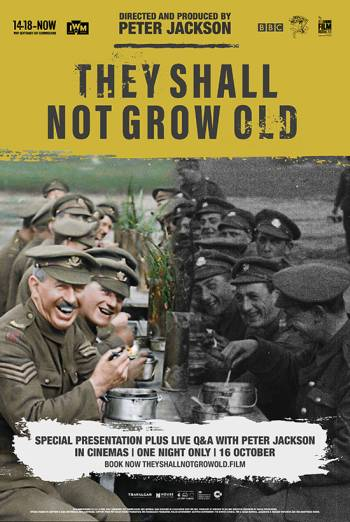 They Shall Not Grow Old + Peter Jackson Q&A