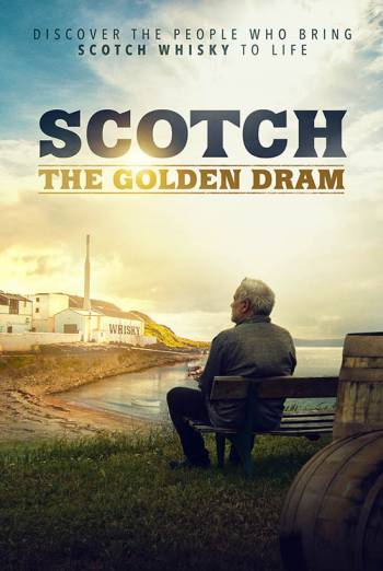 SCOTCH: THE GOLDEN DRAM artwork
