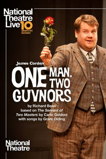 NT Live: One Man, Two Guvnors (Encore) Poster