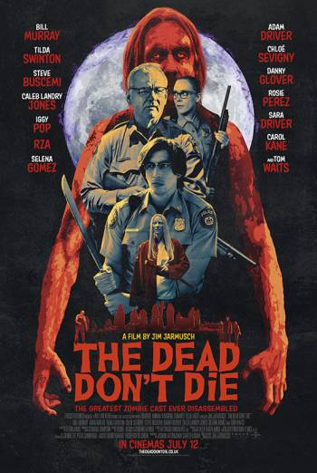 THE DEAD DON'T DIE <span>[Trailer A]</span> artwork