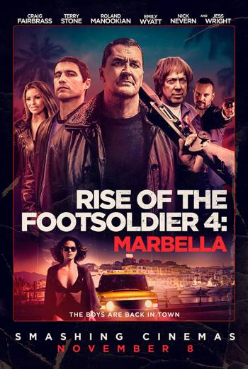 RISE OF THE FOOTSOLDIER 4: MARBELLA artwork