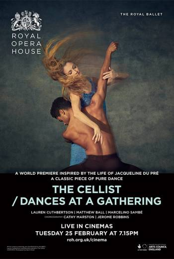 The Royal Ballet: The Cellist/Dances at Gathering Poster