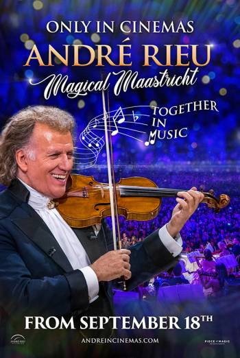 Andre Rieu's Magical Maastricht: Together In Music