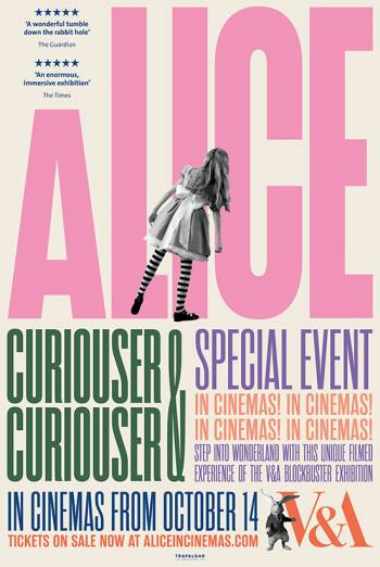 Film poster for: The V&A presents Alice: Curiouser and Curiouser