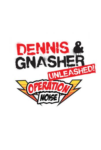 Film poster for: Dennis & Gnasher: Unleashed! Operation Noise
