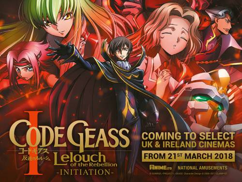 Code Geass: Lelouch of the Rebellion I: Initiation Film Times and